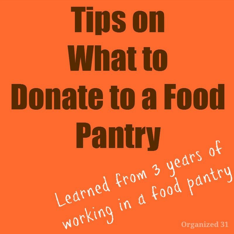 What to Donate to a Food Pantry Food pantry organizing Pantry and