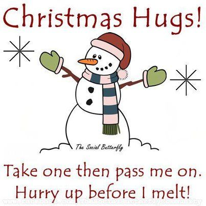 Merry Christmas Hugs To All My Friends Pinterest Cute Christmas Quotes Hug Quotes Christmas Quotes