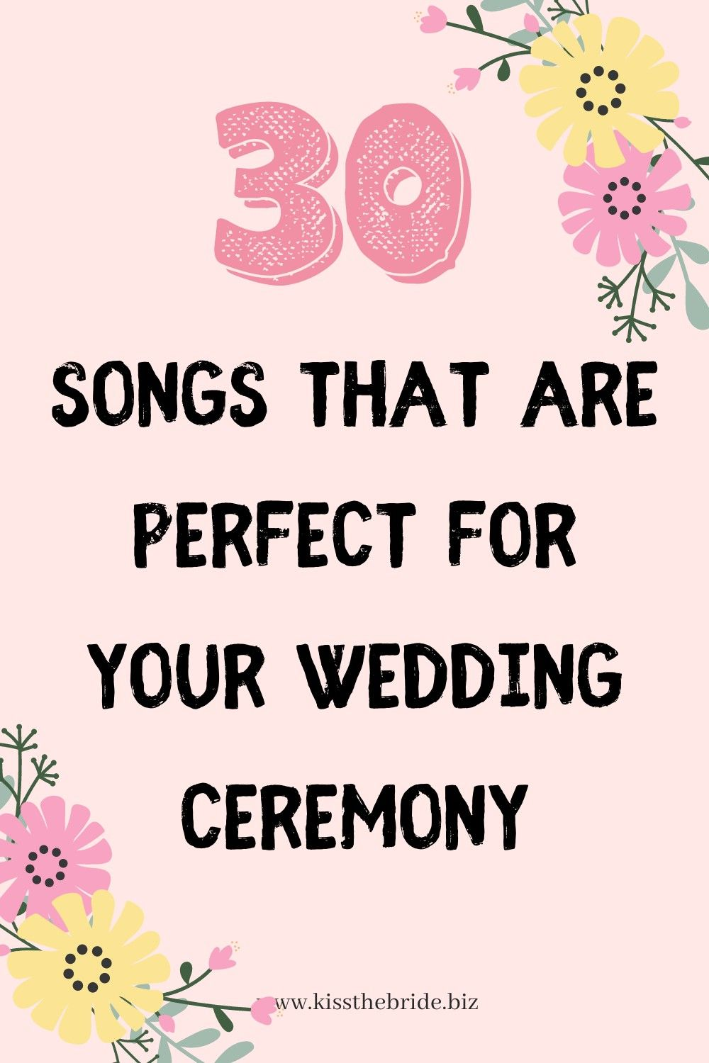 30 Songs that are perfect to walk down the aisle to in