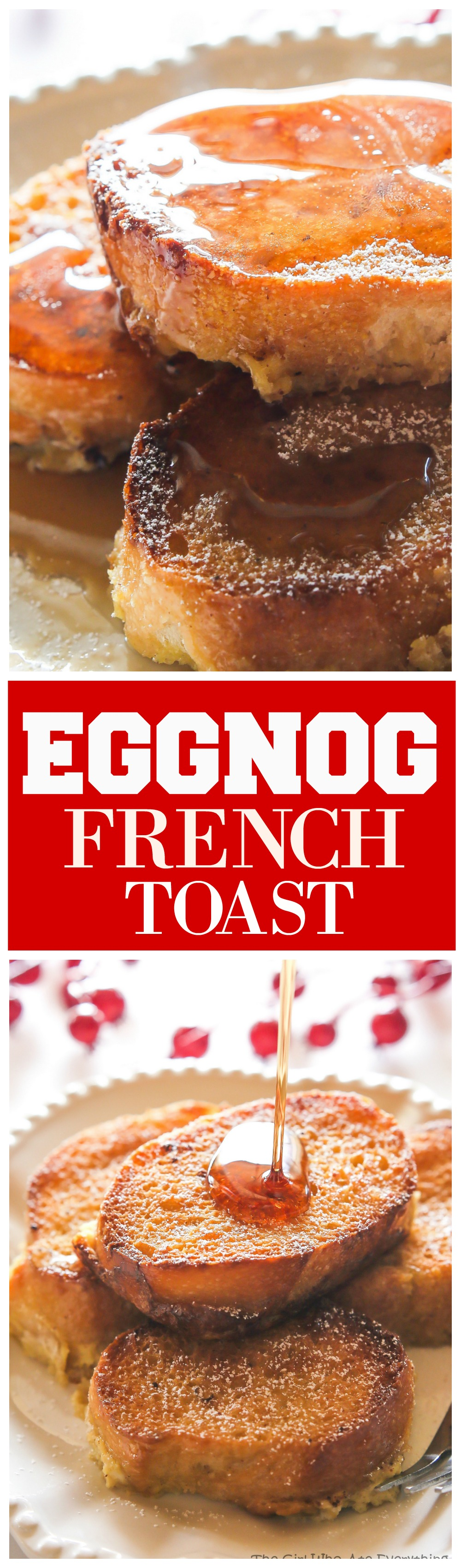 Eggnog French Toast - bread soaked overnight in an eggnog mixture and baked in the morning. the-girl-who-ate-everything.com