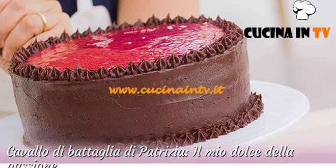 Dolce della passione ricetta Patrizia da Bake Off Italia 3   Cucina in tv