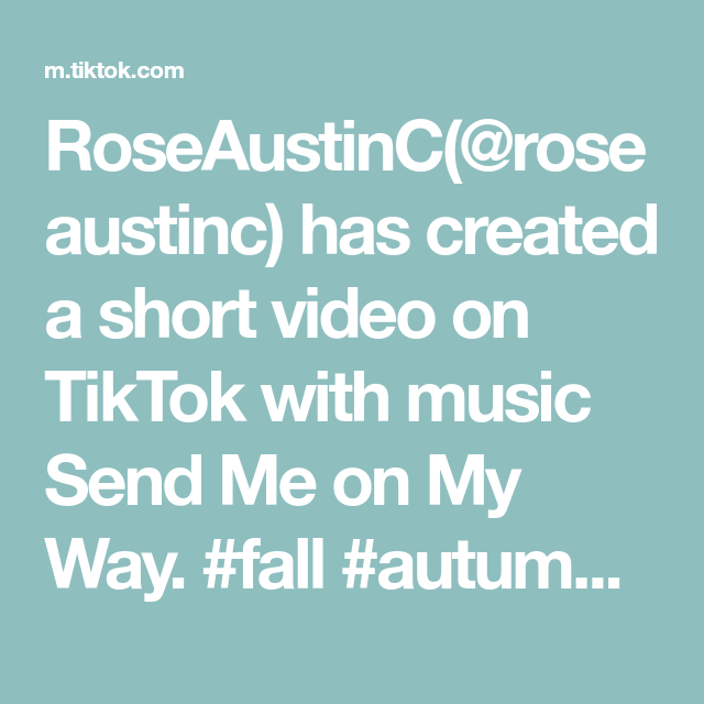 Roseaustinc Roseaustinc Has Created A Short Video On Tiktok With Music Send Me On My Way Fall Autumn Treats Kidfriendl Kid Friendly Meals Send Me My Way