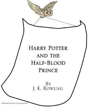 Harry Potter and the Half-Blood Prince Teaching Novel Unit