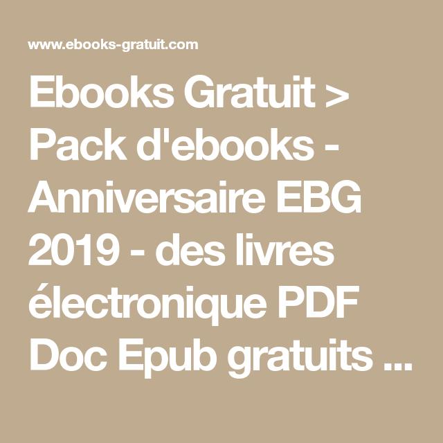 Ebooks Gratuit Pack D Ebooks Anniversaire Ebg 2019 Des