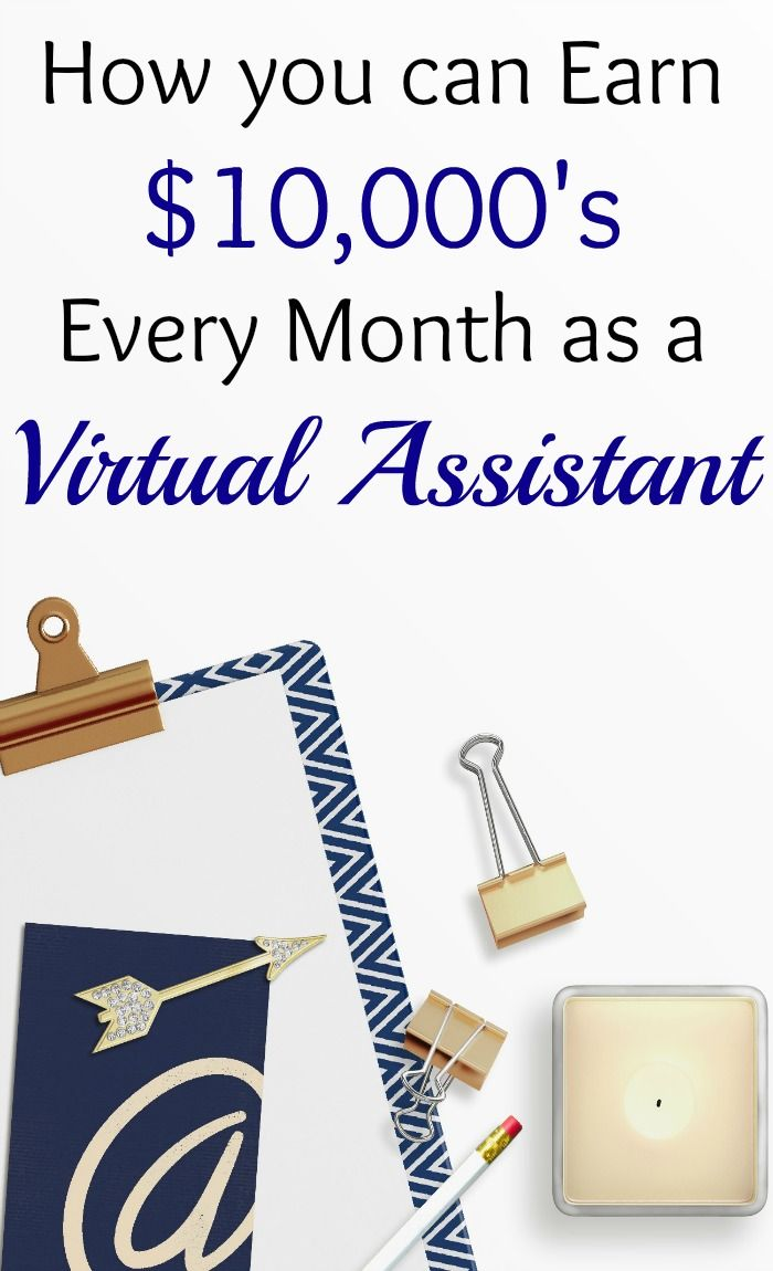 How you can Make $10,000\'s Every Month as a Virtual Assistant ...