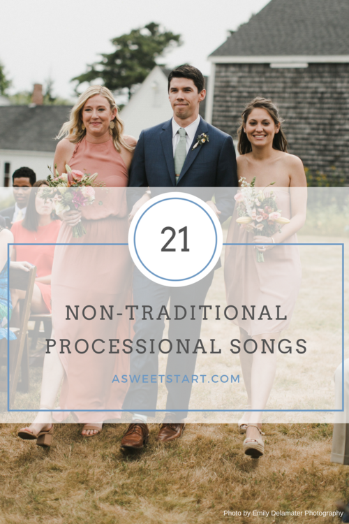 21 fun, unique and nontraditional processional songs