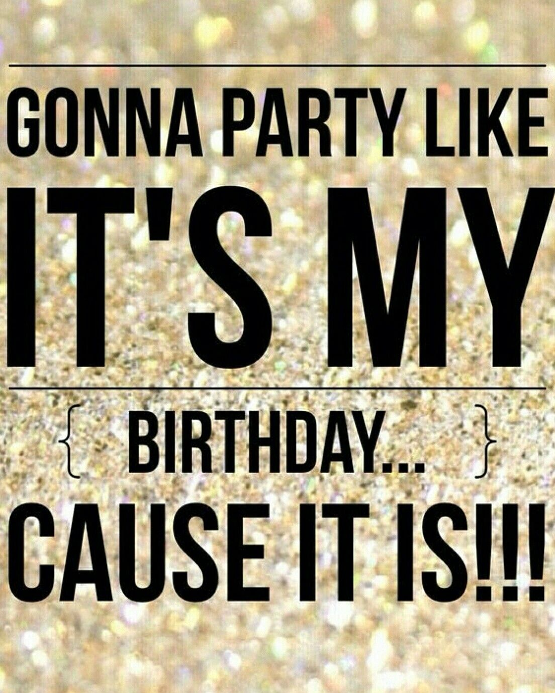 Astonishing Yep Its My Birthday Its My Birthday Birthday Quotes For Me Funny Birthday Cards Online Barepcheapnameinfo