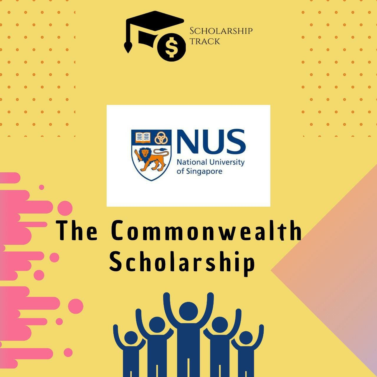 Commonwealth Scholarship In 2020 Scholarships National University Of Singapore Tuition Fees