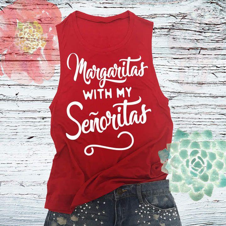 a22dd413 Etsy Cinco De Mayo Muscle Tank - Margaritas With My Senoritas... Girls  Night Shirts. Bachelorette Party #margaritas #senoritas #fiesta #cincodemayo  # ...