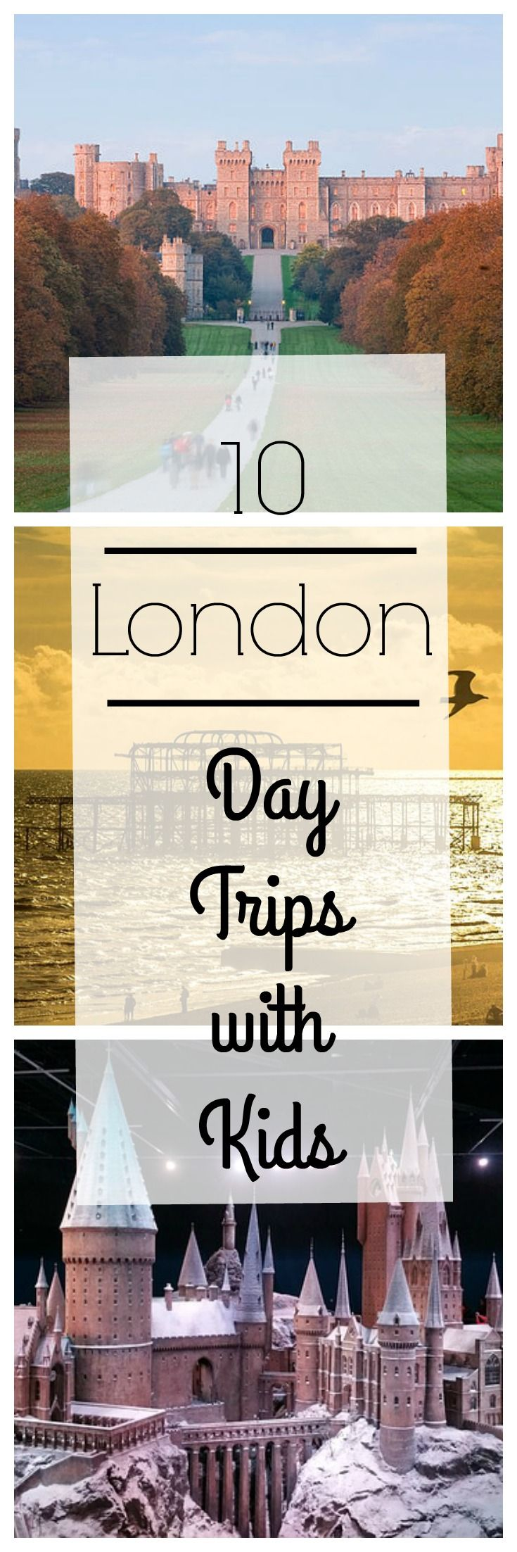 10 Best London Day Trips with Kids | Including royal castles, coastal escapes, Harry Potter spots, university towns and exciting destinations for curious kids.