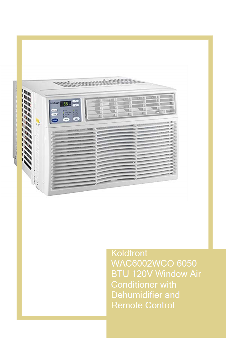 Koldfront Wac6002wco 6050 Btu 120v Window Air Conditioner With Dehumidifier And Remote Control Homeservic Window Air Conditioner Dehumidifiers Air Conditioner