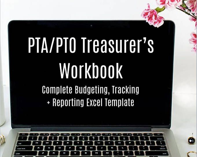 PTA / PTO Treasurer\u0027s Workbook PTA organizer for pta meetings with - excel spreadsheets templates
