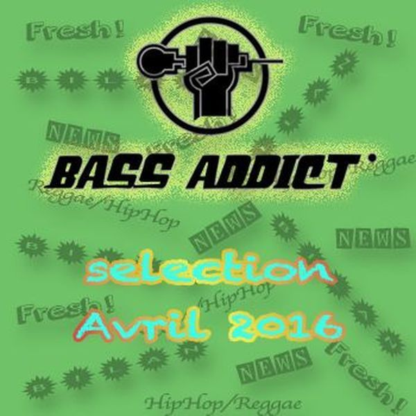 """Check out """"Bilan AVRIL 2016"""" by Bass Addict radio show on Mixcloud"""