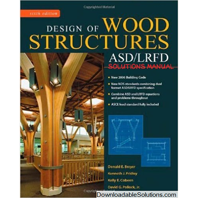 Solutions manual for Design of Wood Structures-ASD/LRFD ...