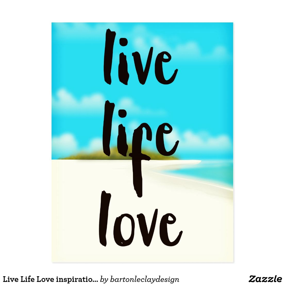 Live Life Love Inspirational Quote Postcard Zazzle Com Live Life Love Inspirational Quotes Magnet Quotes [ 1106 x 1106 Pixel ]