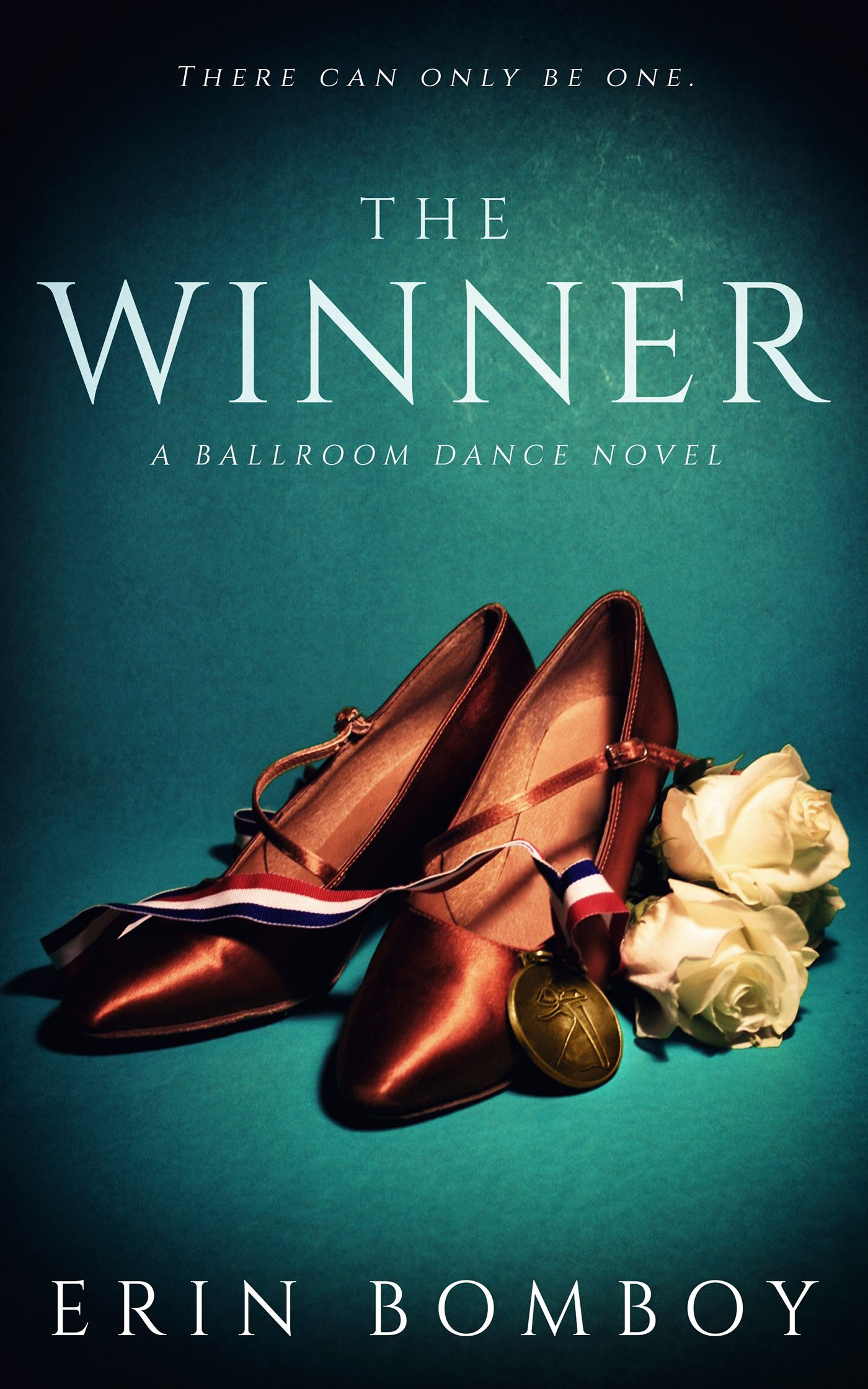 The Winner A Ballroom Dance Novel by Erin Bomboy. Drama