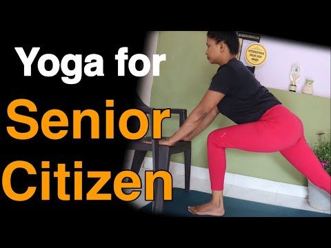 yoga for senior citizens with chair  over weight  step