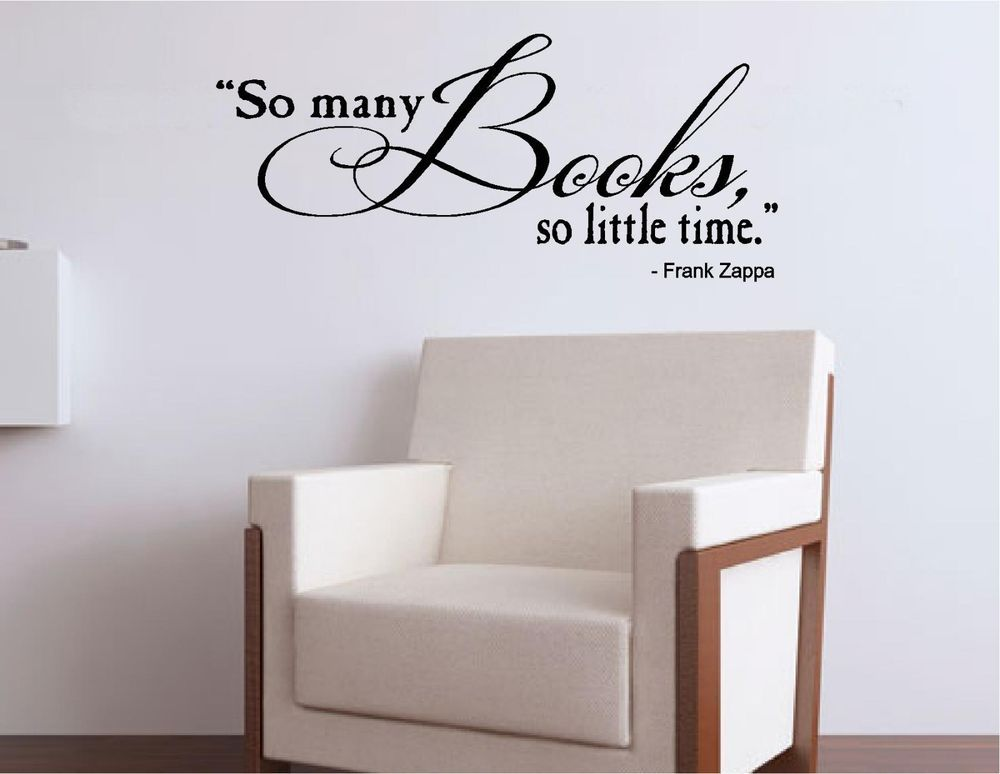 Vinyl Wall Decal Art Saying Decor Quote So Many Books So Little - Vinyl wall decals books