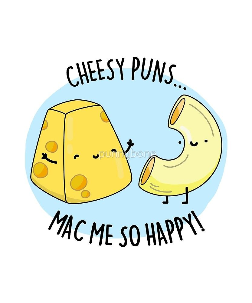 """Latest Funny Puns 'Mac Me Happy Food Pun' by punnybone """"Mac Me Happy Food Pun"""" by punnybone 