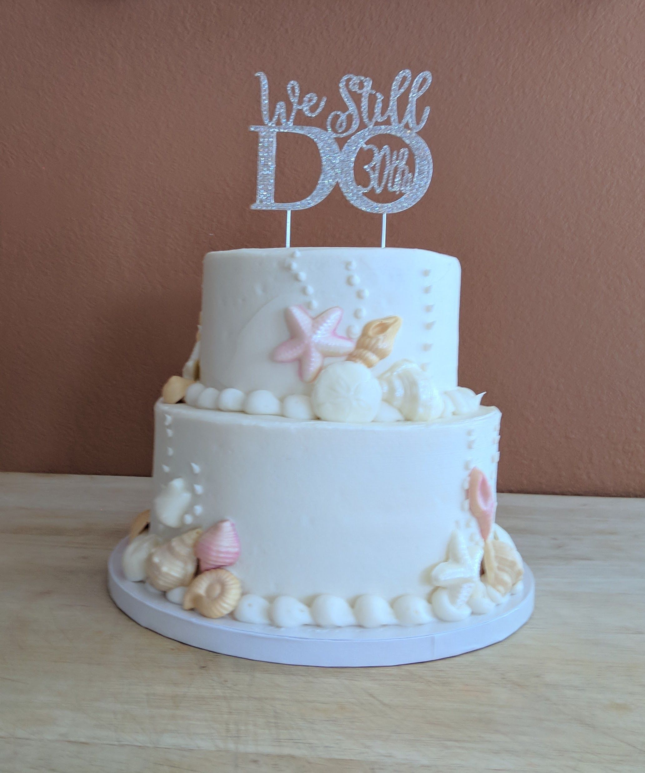 Our 30th Wedding Anniversary Vow Renewal Cake We Still Do