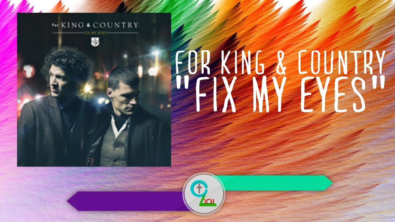 for King & Country - Fix My Eyes (Lyric Video) The vocals are amazing!!!!