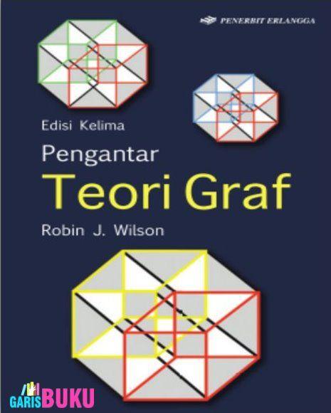 Pengantar Teori Graf Edisi 5 Buku Pengantar Teori Graf Oleh Robin Wilson Teori Buku Robin