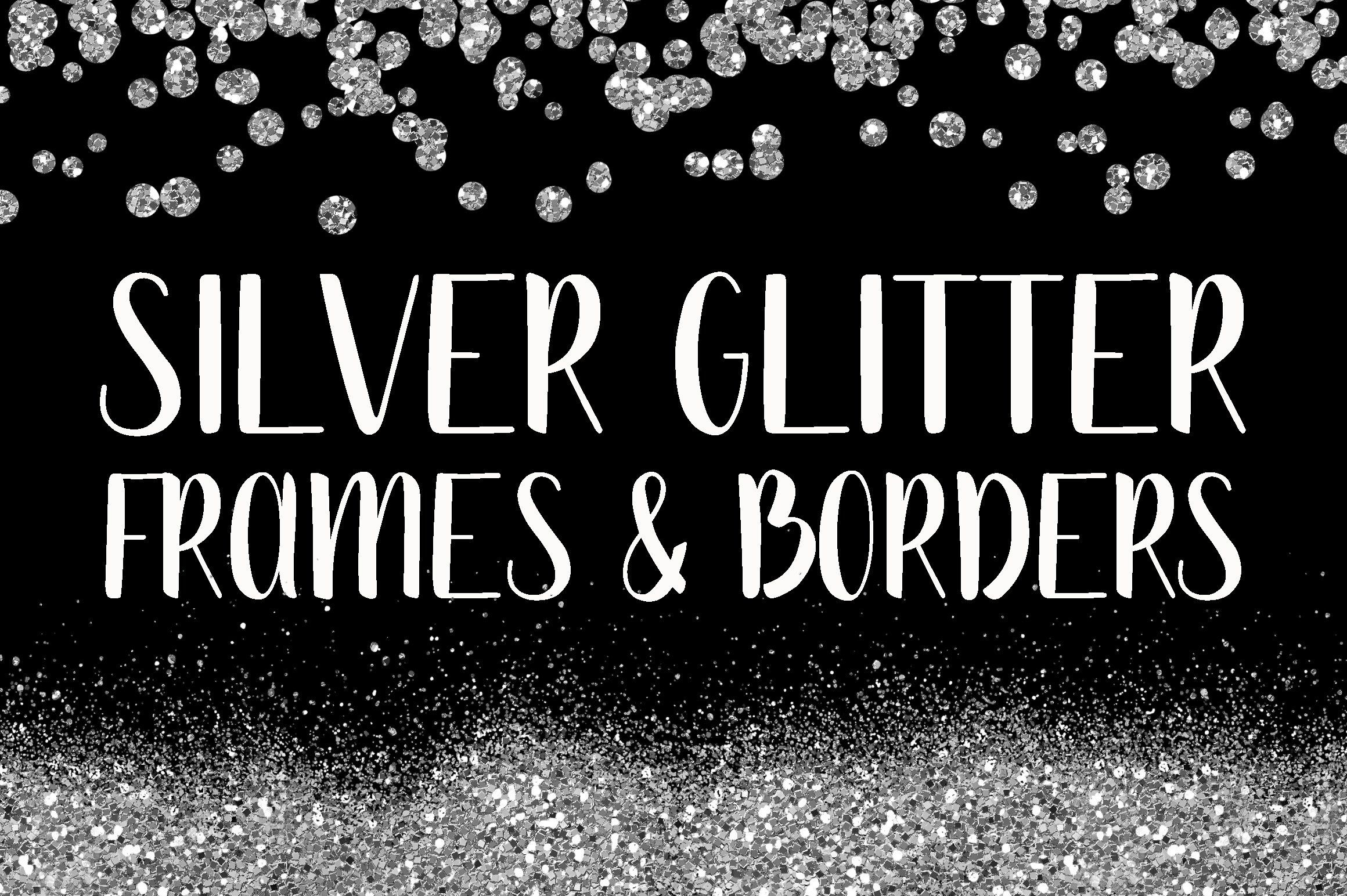 Silver Glitter Frames And Borders Glitter Frame Silver Glitter Clip Art