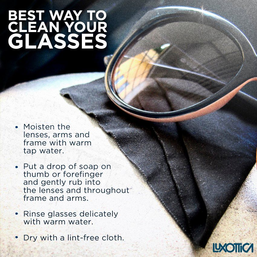 Best way to clean your glasses Best, Warm water, Stylin