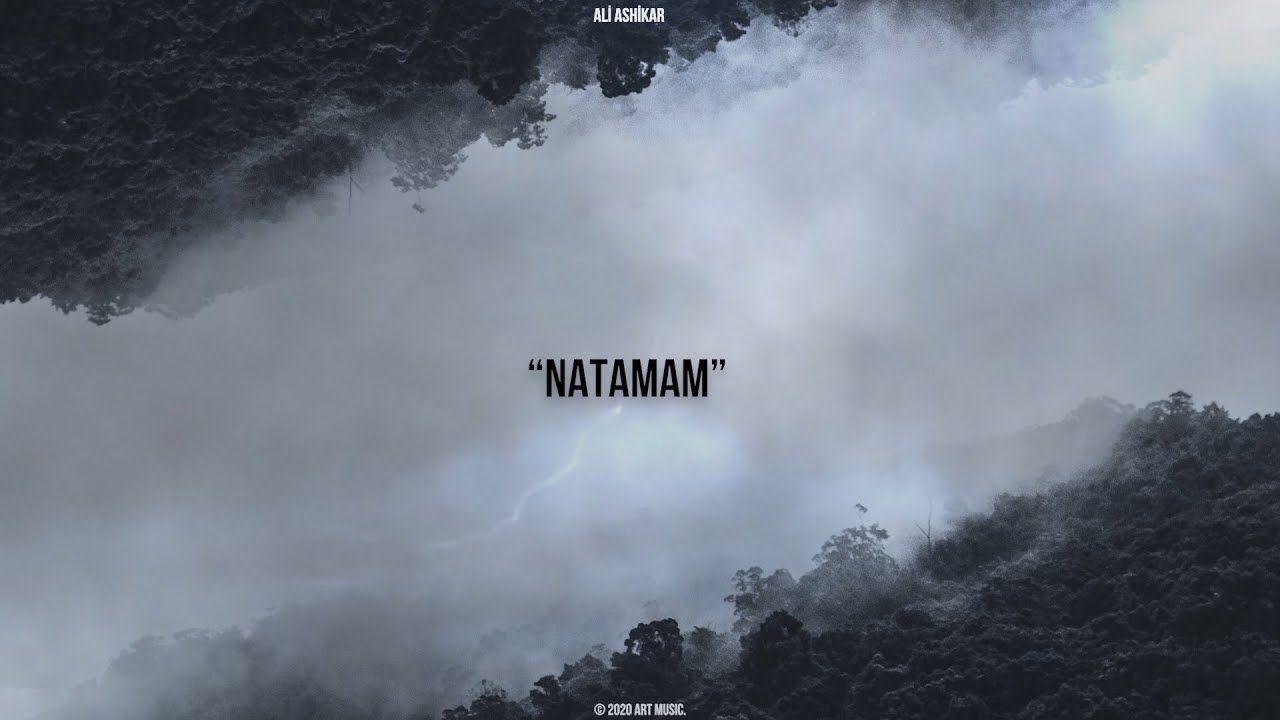 Ali Ashikar Natamam Mp3 Yukle