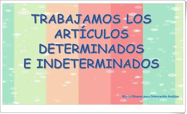 Trabajamos Los Artículos Determinados E Indeterminados Cuadernillo De Lengua Española De Primaria Articulos Orientacion Nivel De Educación