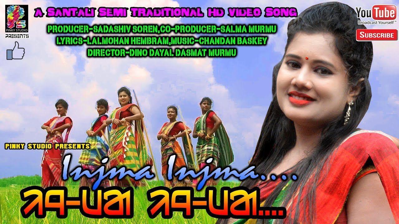 Injma Injma New Latest Santali Semi Traditional Hd Song 2019 20sunita Gaate Kuliko In 2020 Songs Singer News