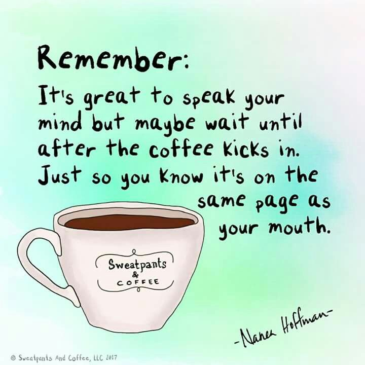 Advice to live by happy mondaycoffeesmiles coffee