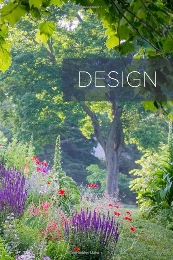 The Art Of Gardening: Design Inspiration And Innovative Planting Techniques  From Chanticleer: R.