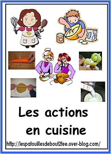 Les actions en cuisine imagier lexique vocabulaire for Vocabulaire de cuisine
