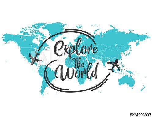 Stock Image: Explore the world inscription quote