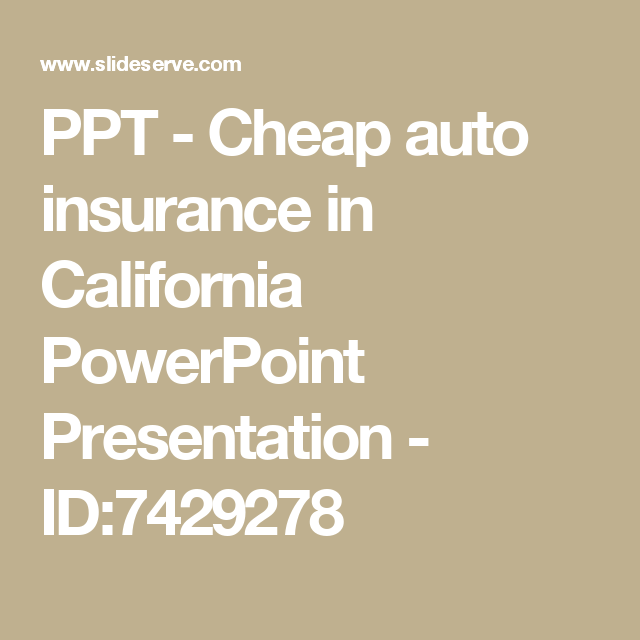 Cheap Auto Insurance In California Whole Life Insurance Quotes