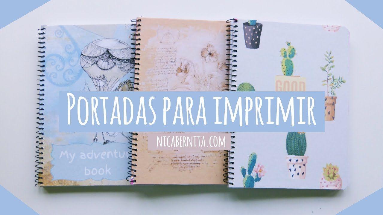 Portadas Para Decorar Cuadernos Libretas Y Agendas: TRUCO PARA FORRAR CUADERNOS 📚 PORTADAS PARA IMPRIMIR