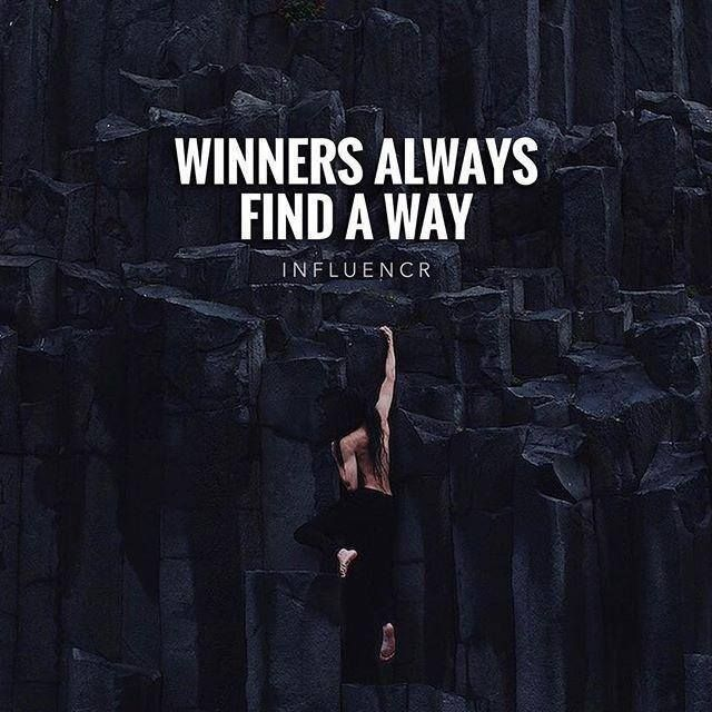 Inspirational Positive Quotes Winners Always Find A Way Positive Quotes Winner Quotes Best Positive Quotes