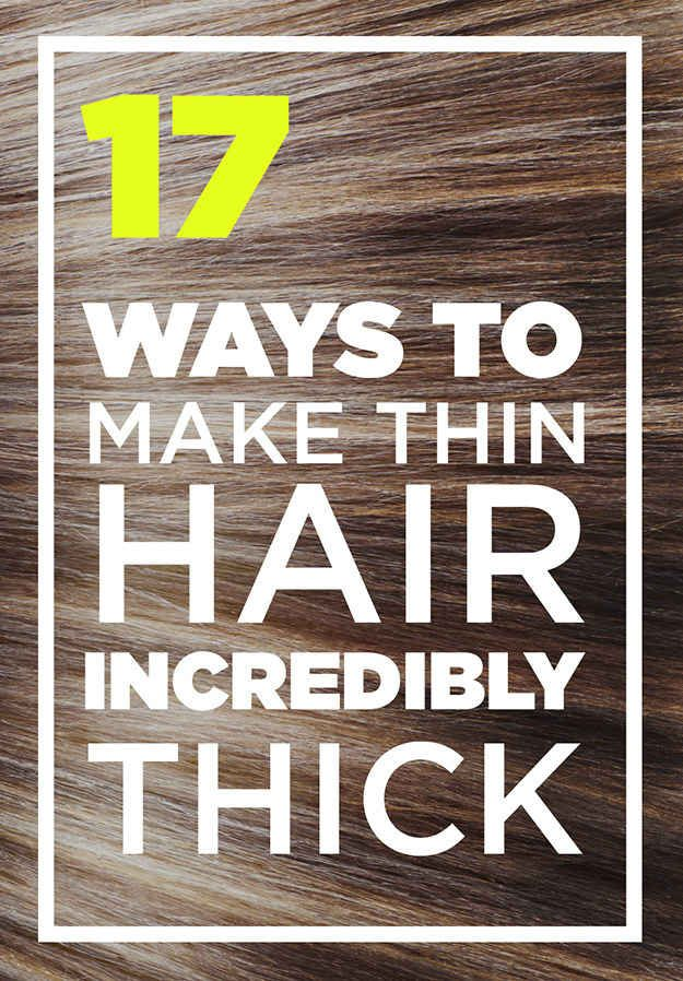17 Genius Ways To Make Thin Hair Look Seriously Thick -   17 fine hair Tips ideas