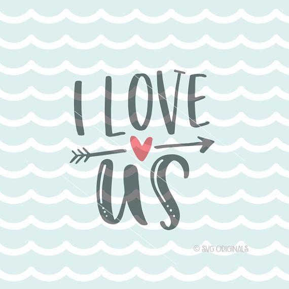 Download Valentine SVG I Love Us SVG Vector File. Cricut Explore ...
