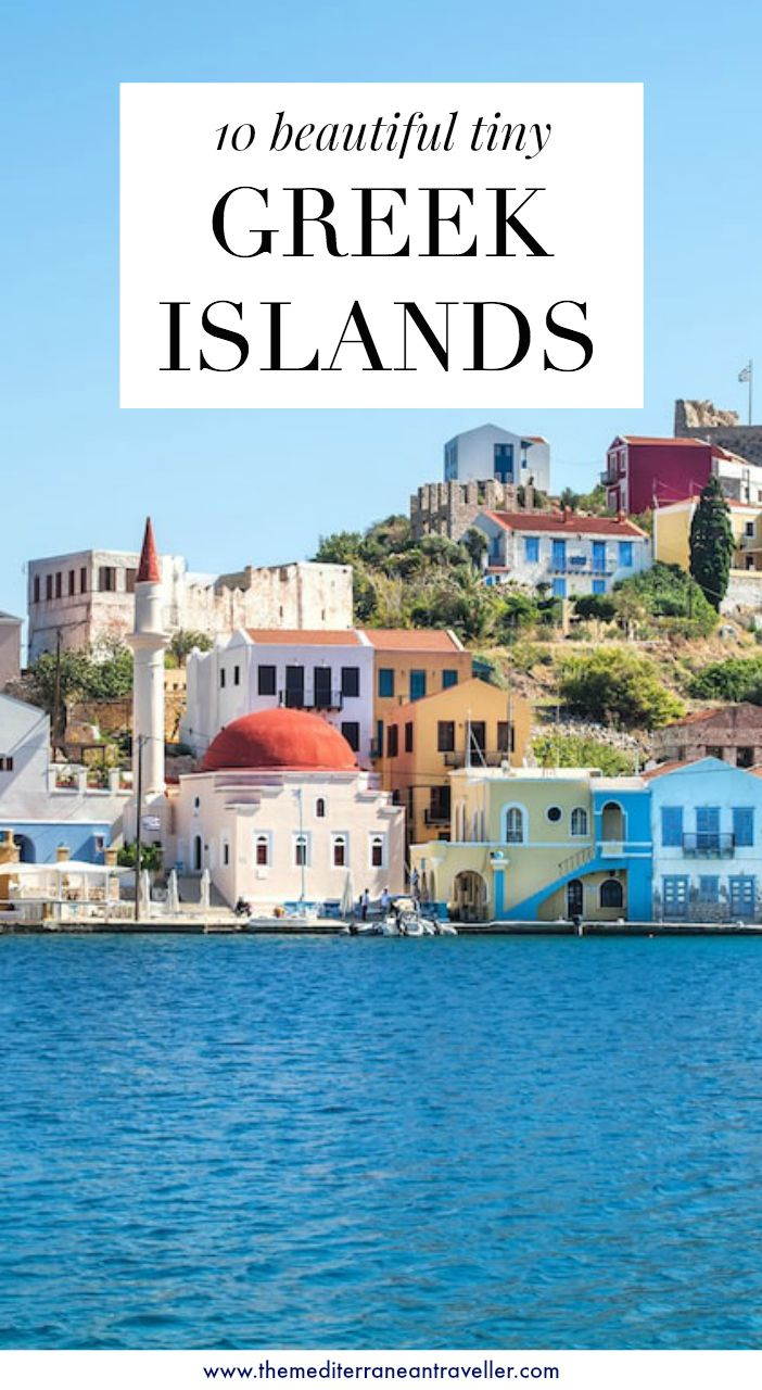 10 Tiny Greek Islands Not to Miss