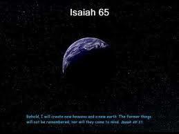 isaiah 65 17-25 - Google zoeken
