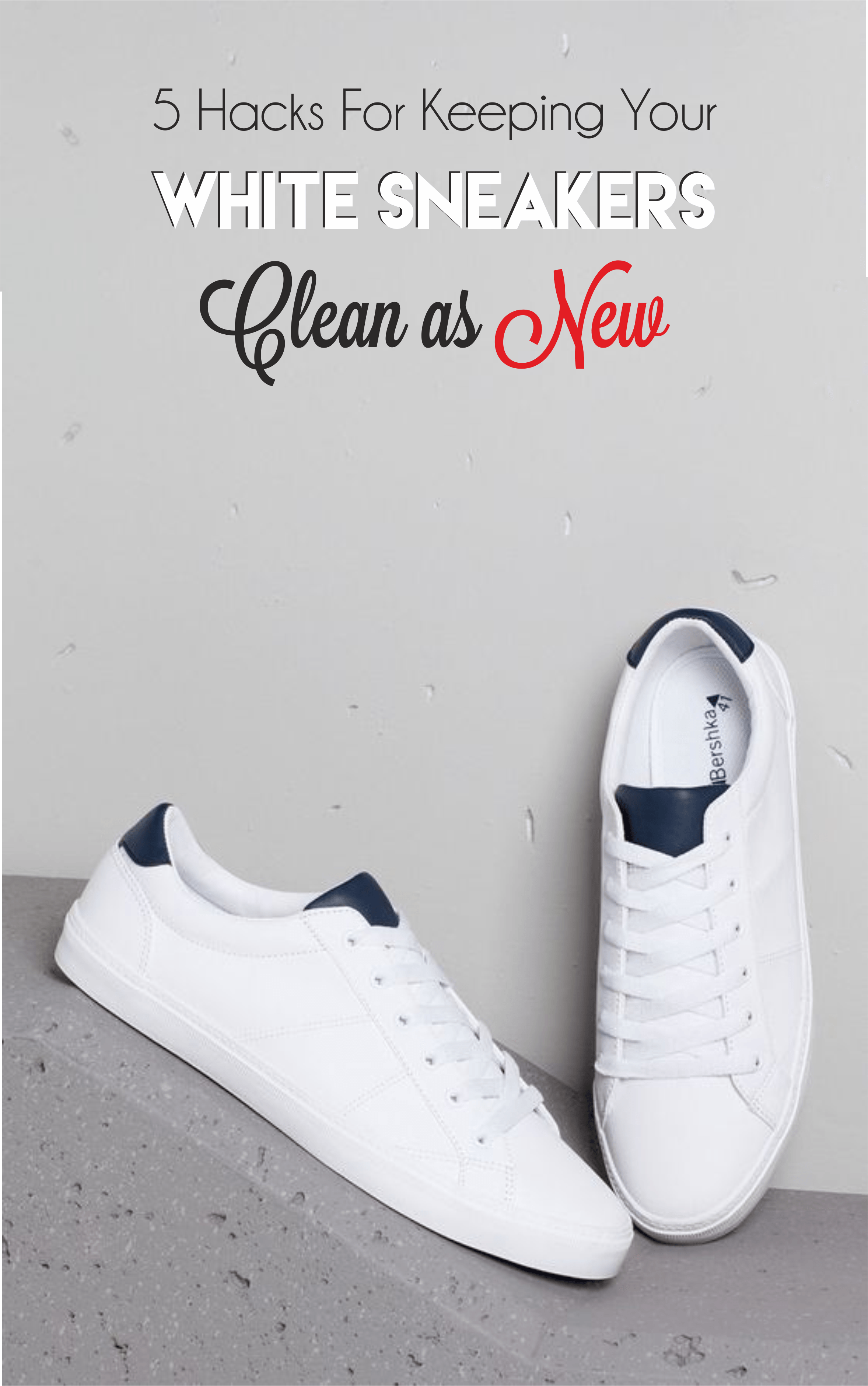 5 Tips For Keeping Your White Sneakers Clean | White