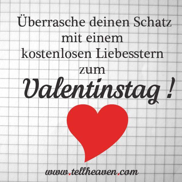 Auf www.tellheaven.com kannst du für deinen Schatz einen kostenlosen Liebesstern, z.B. zum Valentinstag, gestalten und ihm diesen per Email schenken.