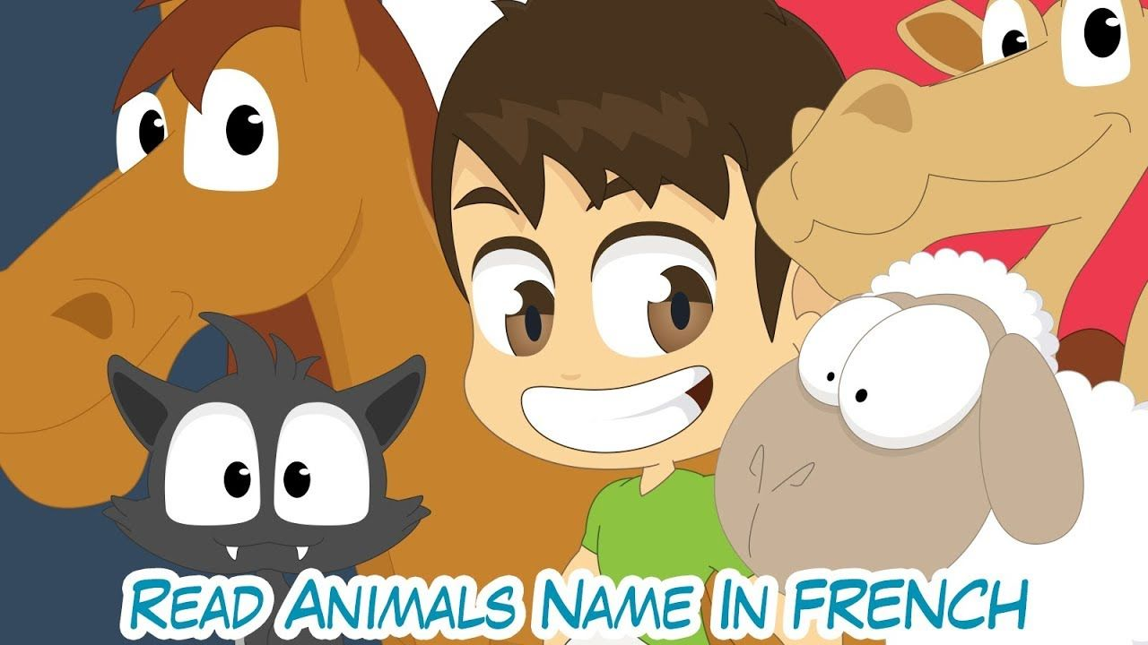 Learn Reading French For Kids Animal S Name In French For Kids Read Animals For Kids Kids Reading Animals