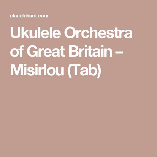 Ukulele Orchestra of Great Britain – Misirlou (Tab) | Ukulele