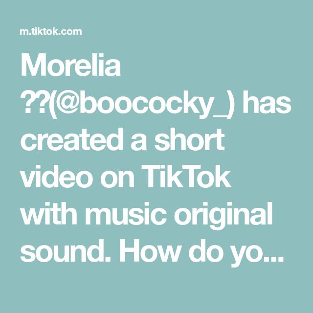 Morelia Boococky Has Created A Short Video On Tiktok With Music Original Sound How Do You Make Pozole Tutoria The Originals Happy Guy Stop Talking