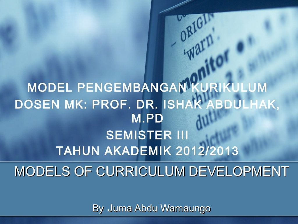 Models of curriculum by Abdulrahman Al'uganda via slideshare