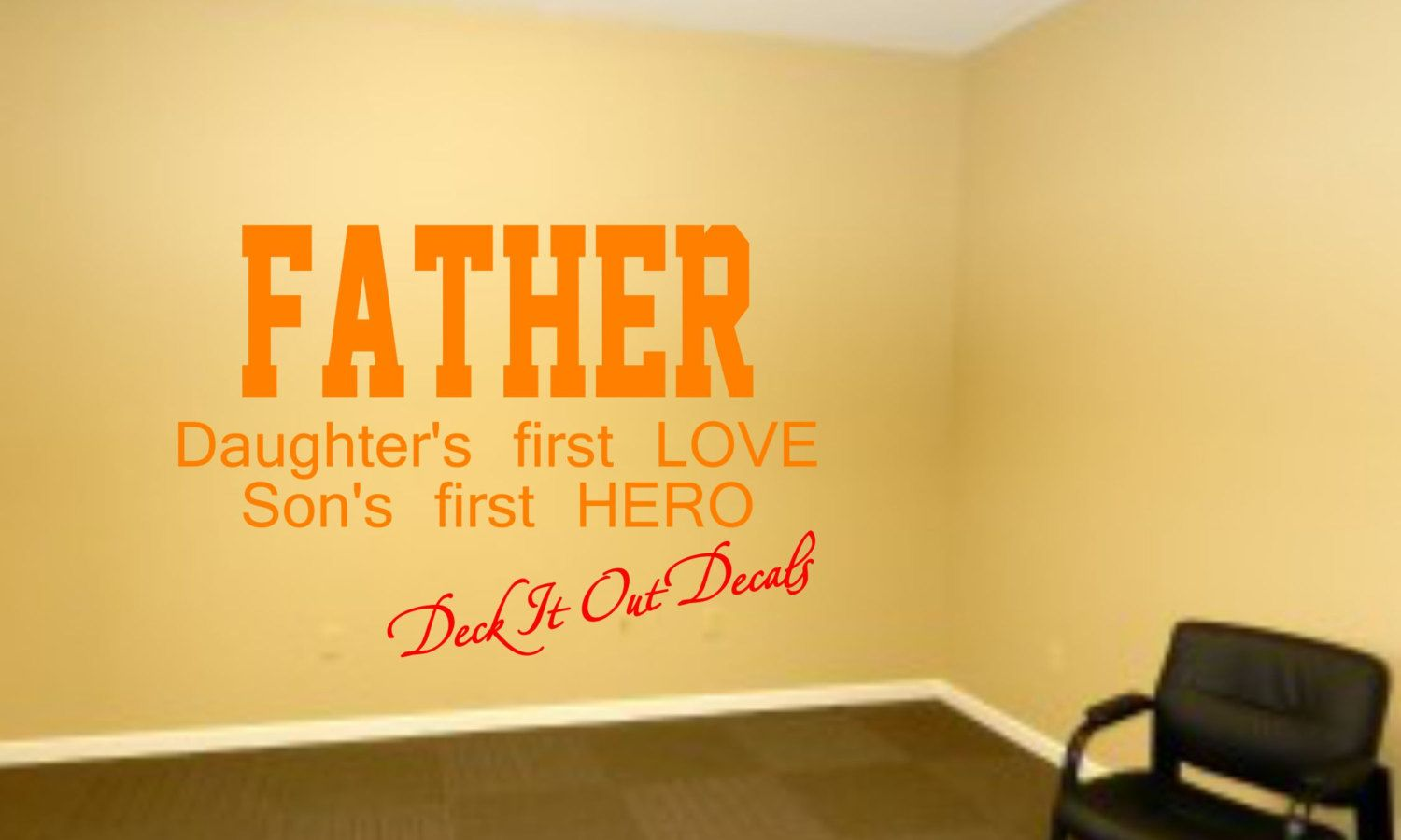 Download #deckitoutdecals FATHER.... Daughter's first LOVE Son's ...