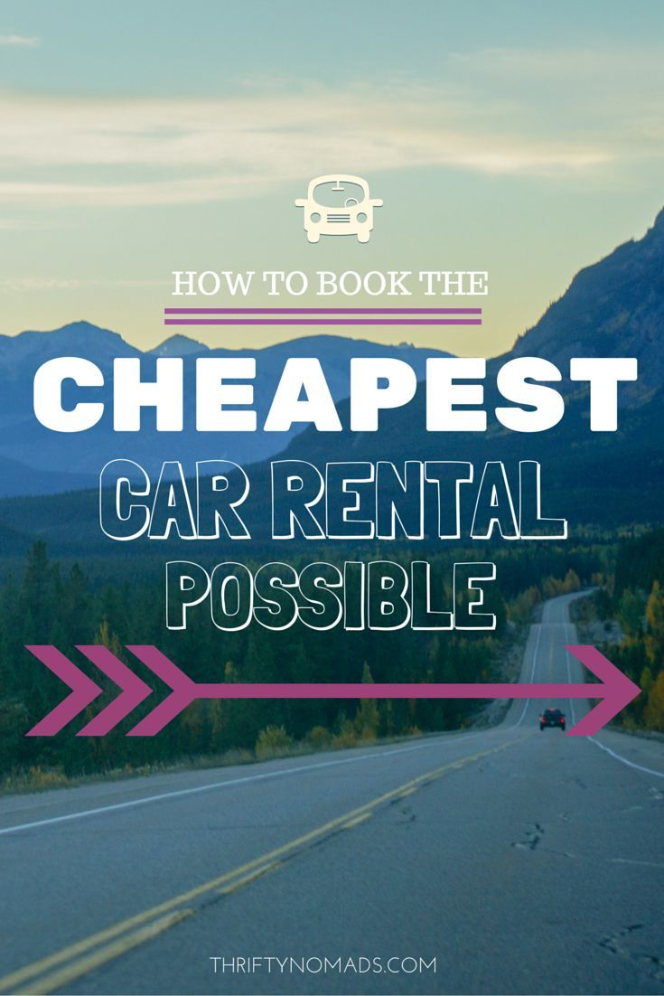 how to book the cheapest car rental possible cheap